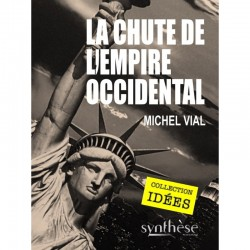 La chute de l'empire occidental - Michel Vial