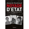 Noyade d'Etat, la mort de Philippe de Dieuleveult- Alexis de Dieuleveult
