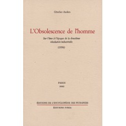 L'obsolescence de l'homme - Günther Anders