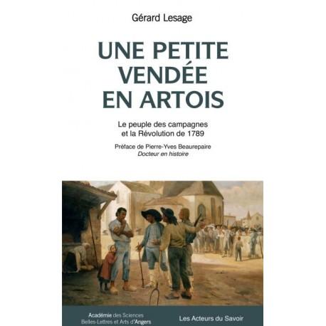Une petite Vendée en Artois - Gérard Lesage