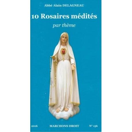 10 rosaires médités par thème - Abbé Delagneau