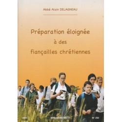 Préparation éloignée à des fiançailles chrétiennes - Abbé Delagneau