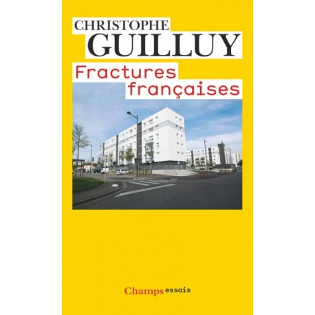 Fractures françaises - Christophe Guilluy (poche)
