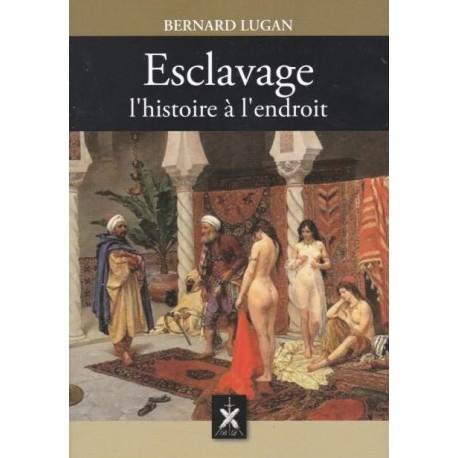 Esclavage : l'histoire à l'endroit - Bernard Lugan