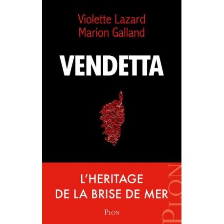 Vendetta - Violette Lazard, Marion Galland