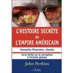 L'histoire secrète de l'empire américain - John Perkins