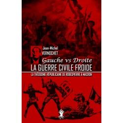 La guerre civile froide - Jean-Michel Vernochet