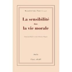 La sensibilité dans la vie morale - Renaud de Sainte-Marie, f.s.s.p.x.