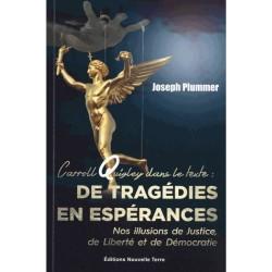 De tragédies en espérances - Joseph Plummer
