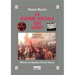 La guerre sociale qui vient - Franck Buleux