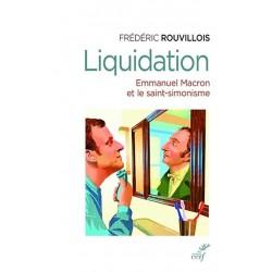 Liquidation - Frédéric Rouvillois
