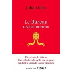 Le Bureau Les juifs de Pie XII - Johan Ickx