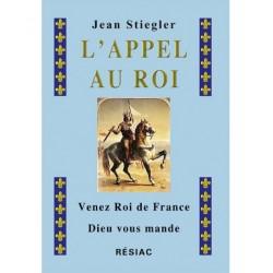 L'appel au roi - Jean Stiegler