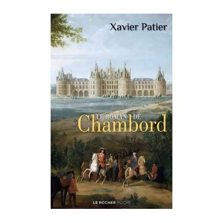 Le roman de Chambord - Xavier Patier (poche)