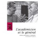 L'académicien et le général - Marcel Pagnol, Mgr Calmels