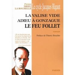 la valise vide, Adieu à Gonzague, Le feu follet - Drieu La Rochelle