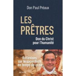 Les prêtres, don du Christ pour l'humanité - Don Paul Préaux