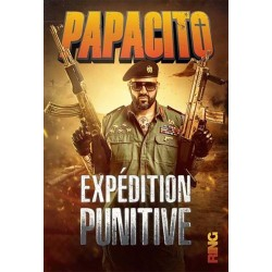 Expédition punitive - Papacito
