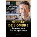 Soldat de l'ombre - Général Christophe Gomart, Jean Guisnel