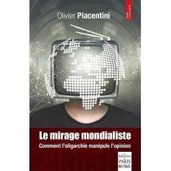 Le mirage mondialiste - Olivier Piacentini