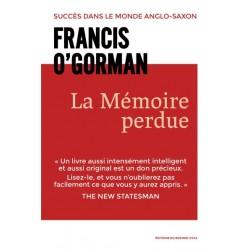 La mémoire perdue - Francis O'Gorman