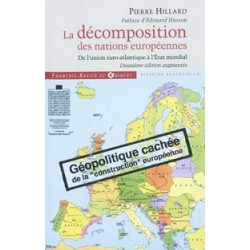 La décomposition des nations européennes - Pierre Hillard