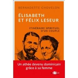Elisabeth et Félix Leseur - Bernadette Chovelon