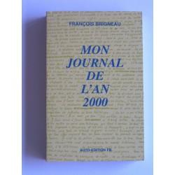 Mon journal de l'an 2000 - François Brigneau