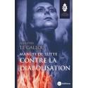Manuel de lutte contre la diabolisation - Jean-Yves Le Gallou
