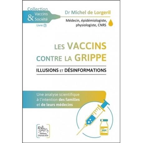 Les vaccins contre la grippe - Dr Michel de Lorgeril