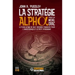La stratégie Alpha - John A. Pugsley