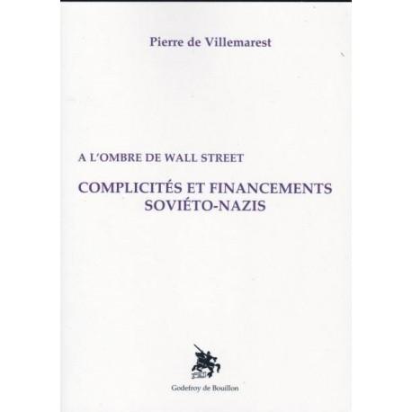 Complicités et financements soviéto-nazis - Pierre de Villemarest