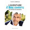 L'aventure à bras ouverts - Tugdual Derville