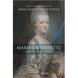 Marie-Antoinette - Jean-Christian Petitfils