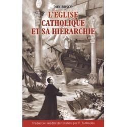 L'Eglise catholique et sa hiérarchie - Don Bosco
