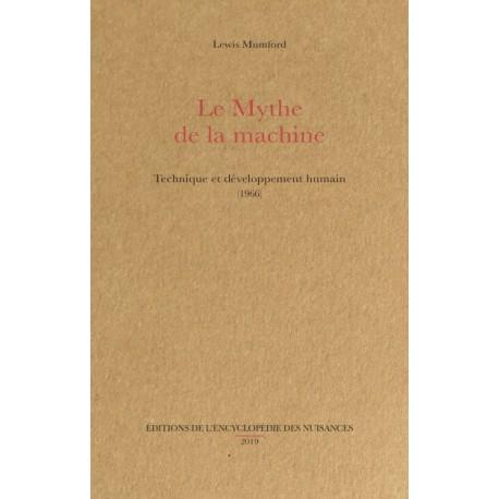 Le mythe de la machine - Lewis Mumford