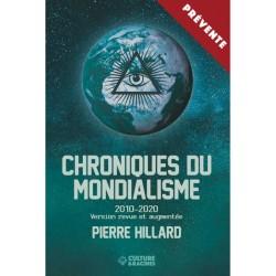 Croniques du mondialisme 2010-2020 - Pierre Hillard