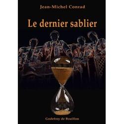 Le dernier sablier - Jean-Michel Conrad
