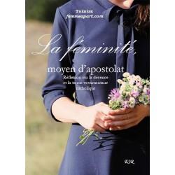 "La féminité, moyen d'apostolat - Thérèse (""Femme à part"")"