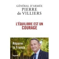 L'équilibre est un courage - Général d'armée Pierre de Villiers