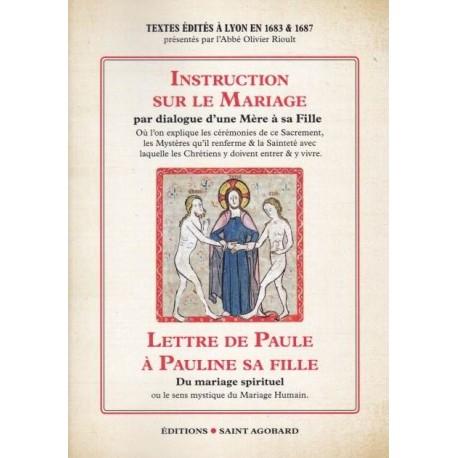 Instruction sur le mariage et Lettre de Paule à sa fille