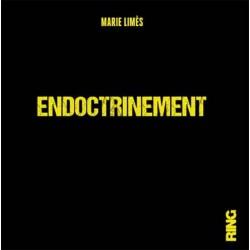 Endoctrinement - Marie Limès