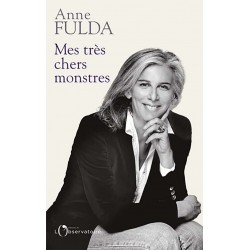 Mes très chers monstres - Anne Fulda