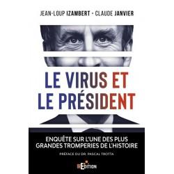 Le virus et le Président - Jean-Louis Izambert, Claude Janvier