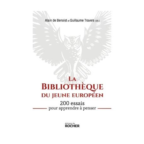 La bibliothèque du jeune européen - Alain de Benoist, Guillaume Travers