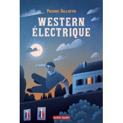 Western électrique - Pierre Gillieth