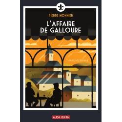 L'affaire de Galloure - Pierre Monnier