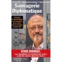 Sauvagerie diplomatique - F. Unlu, A. Simsek, N. Karaman
