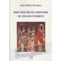 Bref résumé de l'histoire de l'Eglise d'Orient - Abbé Michel Boniface