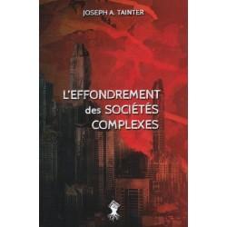 L'effondrement des sociétés complexes - Joseph A. Tainter